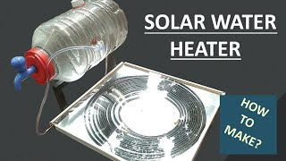 Solar Water Heater | How to Make Tutorial