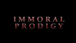 Immoral Prodigy Concept Trailer