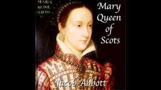 Mary Queen of Scots (FULL Audio Book)