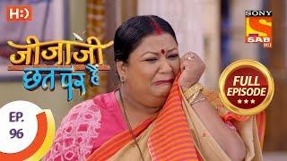 Jijaji Chhat Per Hai - Ep 96 - Full Episode - 22nd May, 2018
