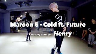 Henry 亨利 Lyrical Choreography @ Maroon 5 - Cold ft.  Future  / Henry Choreography 20170419