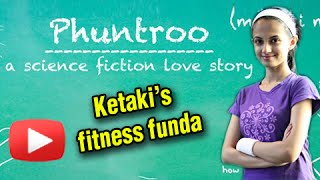 Ketaki Mategaonkar's Fitness Funda - Phuntroo Upcoming Marathi Movie