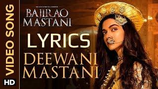 Deewani Mastani LYRICS   Bajirao Mastani   Ranveer Singh, Deepika Padukone.