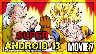 DragonBall Z Abridged MOVIE: Super Android 13 - TeamFourStar (TFS)