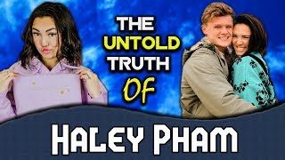 The Untold Truth of Haley Pham | Boyfriend | Family | Biography | Age | Facts | Net Worth 2019