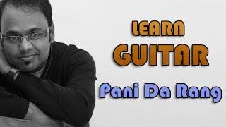 Pani Da Rang Guitar Lesson - Vicky Donor - Ayushmann Khurrana