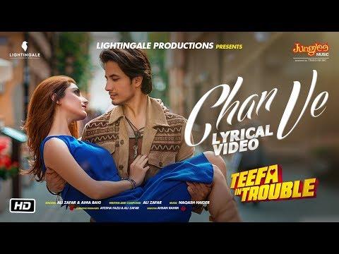 Xxx Mp4 Teefa In Trouble Chan Ve Lyrical Video Ali Zafar Aima Baig Maya Ali Faisal Qureshi 3gp Sex