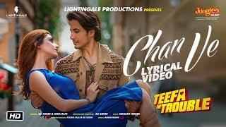 Teefa In Trouble | Chan Ve | Lyrical Video | Ali Zafar | Aima Baig | Maya Ali | Faisal Qureshi