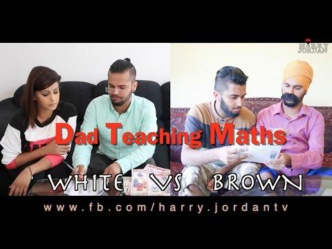 Harry Jordan...  Dad Teaching Maths ( White vs Brown )