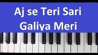 aaj se teri sari galiya piano harmonium notes tutorial