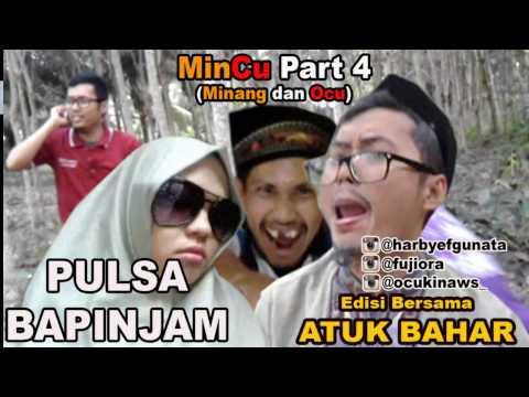 Film Komedi Pendek MinCu ( Minang Ocu + Atuk Bahar ) PULSA PINJAM ( VIDEO NGAKAK ) @harbyefgunata
