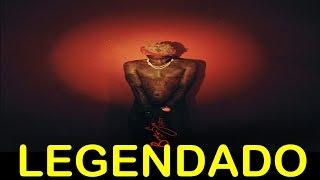 Young Thug - Dream ft. Yak Gotti Legendado
