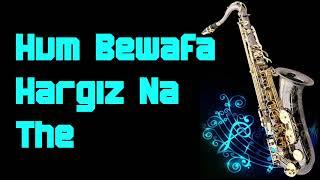 Hum Bewafa Hargiz Na The    Shalimar    Kishore Kumar    Best Saxophone Instrumental   HD Quality