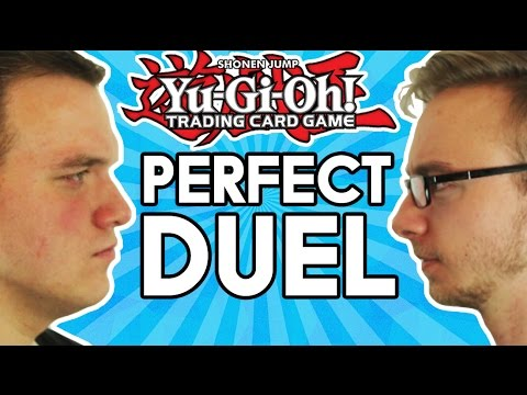 THE PERFECT Yu-Gi-Oh! DUEL
