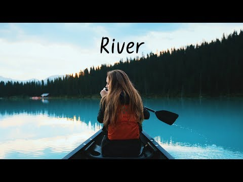 River Spring Chillstep Mix