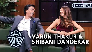 Son Of Abish feat. Varun Thakur & Shibani Dandekar