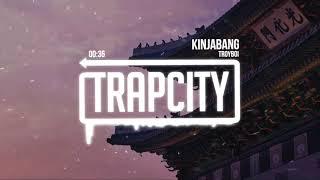 TroyBoi - KinjaBang