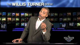 The Willis Turner Show Episode 10 part 1