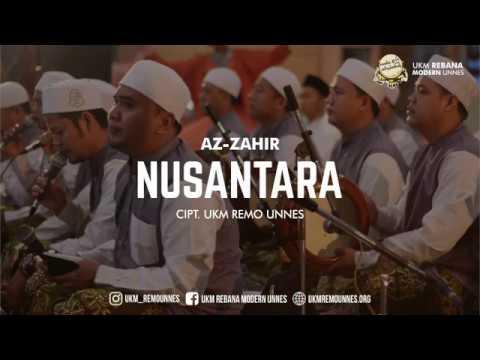 Download TERBARU | AZ ZAHIR - NUSANTARA (Oh Tanah Airku) | KARYA UKM REMO UNNES free