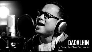 Dadalhin Cover by Glen Coronado