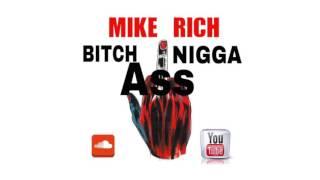 Mike Rich - B.A.N. (AUDIO)