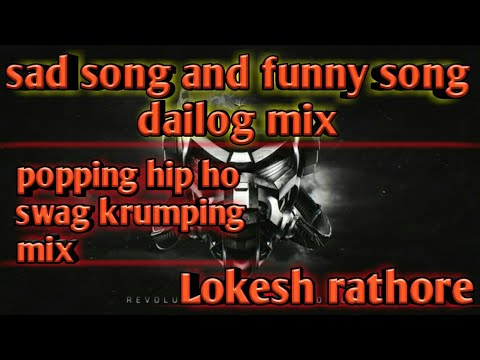 Xxx Mp4 Sad Song And Funny Dailog Mix Popping Swag Hip Hop Krumping By Dance Remix 3gp Sex
