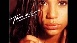Tamar Braxton - If You Don't Wanna Love Me