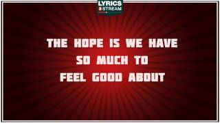 Good Life - OneRepublic tribute - Lyrics