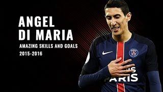 Skills & Gol Spektakuler ● Terbaik ● Terhebat Angel Di Maria 2015-2016 (PSG)
