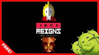DOWNLOAD REIGNS:HER MAJESTY FULL VERSION FOR FREE!! – [ANDROID TUTORIAL]