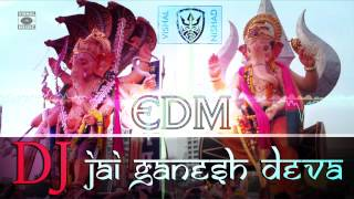 Jai Ganesh Deva - DJ - EDM(Electronic Dance Music) 2015