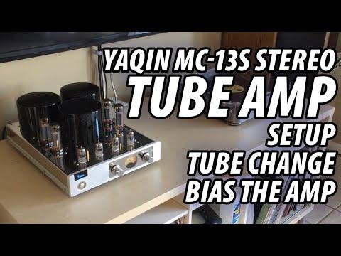 YAQIN MC-13S Stereo Tube Amplifier - Setup, Tube Change, and How-To Bias The Amp