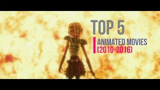 Top 5 Animated Movies (2010-2016)