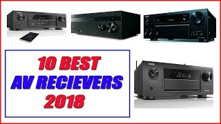 Best Av Receivers 2018 - Top 10 Best Av Receivers 2018