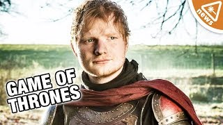 What Ed Sheeran's Cameo Means for Game of Thrones! (Nerdist News w/ Jessica Chobot)