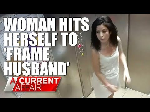 Woman hits herself to frame husband for domestic violence A Current Affair Australia
