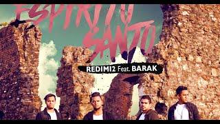 ESPIRITU SANTO   Redimi2 feat Barak VOZ+LETRAS ADK
