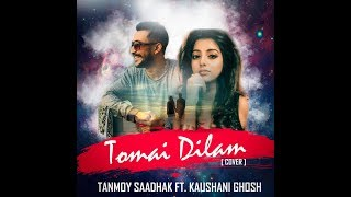Tomai Dilam{Sohor Er Ushnotomo Din E} II Tanmoy Saadhak Ft. Kaushani Ghosh II Best Female Cover