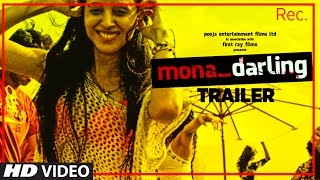 Mona Darling Trailer | Anshuman Jha,Divya Menon,Suzanna Mukherjee,Sanjay Suri | Releasing on 24 Feb