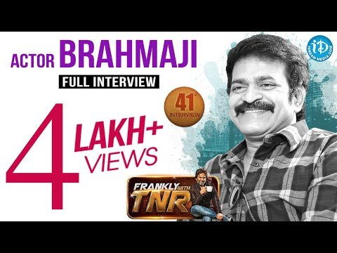 Actor Brahmaji Exclusive Interview || Frankly with TNR #41 || Talking Movies with iDream #232