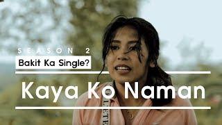 Bakit Ka Single? S2 - Kaya Ko Naman