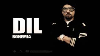 Bohemia - Dil - ft Devika   Full Audio   Punjabi Songs