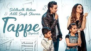 TAPPE | SELFIE | GUZARA NAI | SIDDHARTH MOHAN | ADITI SINGH SHARMA | BAWA GULZAR