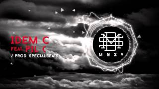 DMS MMXV - IDEM C feat. Pil C (prod. Special Beatz)