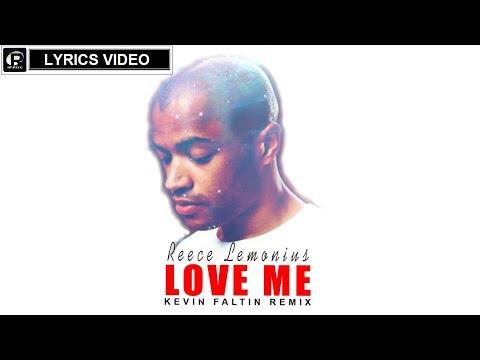 Reece Lemonius Love Me Kevin Faltin Remix Lyrics Video
