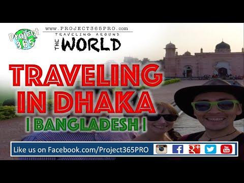 Traveling in Dhaka Bangladesh 1 Day Tour