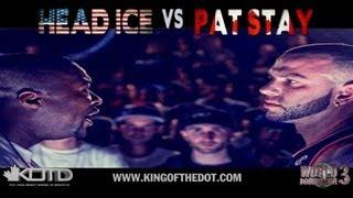 KOTD - Rap Battle - Pat Stay vs Head I.C.E. | #WD3