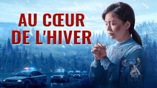Dieu est ma force | « Au cœur de l'hiver » Film chrétien complet en français