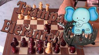 Trampa elefante | celada de ajedrez.