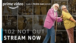 102 Not Out | Amitabh Bachchan, Rishi Kapoor | Bollywood Movie | Stream Now | Amazon Prime Video